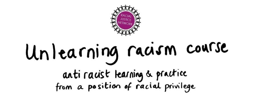 An image of hand-written text that says: Unlearning racism course, anti racist learning & practice from a position of racial privilege