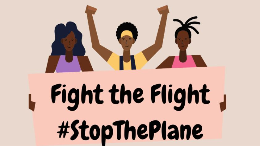 Graphic of three Black people holding a sign that reads Fight The Flight #StopThePlane. The person in the centre is raising their arms