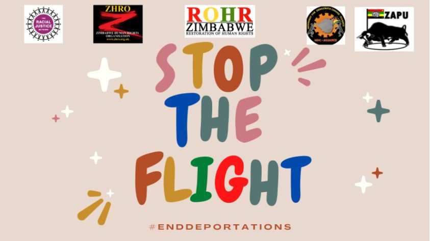 Colourful text on a beige background reads STOP THE FLIGHT with #EndDeportations underneath. At the top are logos of The Racial Justice Network, ZHRO, Restoration of Human Rights Zimbabwe, Movement for Democratic Change Alliance and ZAPU